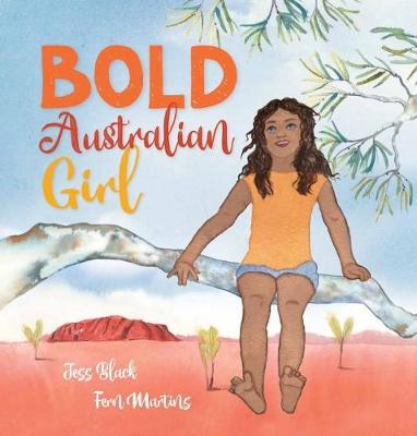 Bold Australian Girl by Jess Black