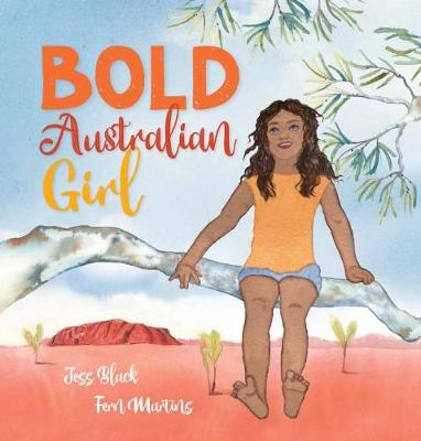 Bold Australian Girl by Jess Black