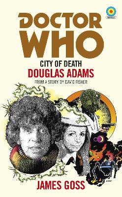 Doctor Who: City of Death (Target Collection) book