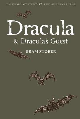Dracula & Dracula's Guest by Bram Stoker