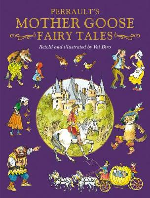 Perrault's Mother Goose Fairy Tales by Charles Perrault