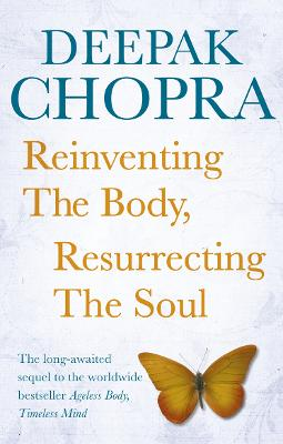 Reinventing the Body, Resurrecting the Soul book