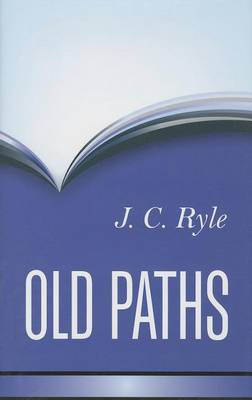 Old Paths by J. C. Ryle