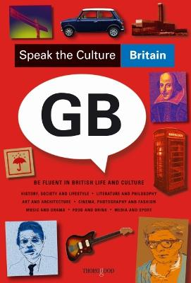 Speak the Culture: Britain by Andrew Whittaker