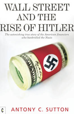 Wall Street and the Rise of Hitler book