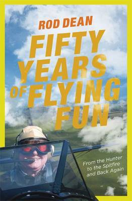 Fifty Years of Flying Fun by Rod Dean