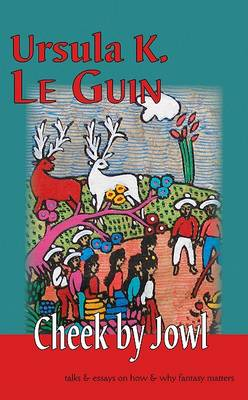 Cheek by Jowl by Ursula K Le Guin