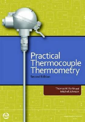 Practical Thermocouple Thermometry by Mitchell Johnson