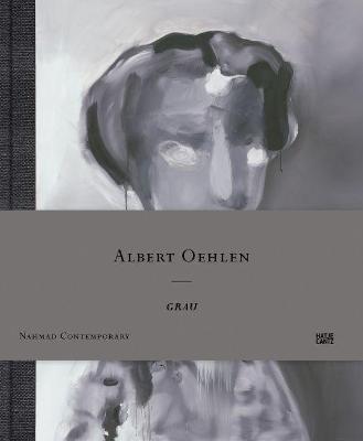 Albert Oehlen: Grau book