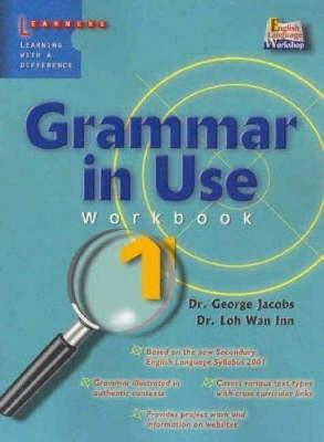 Grammar in Use: Pt. 1: Workbook by George Jacobs