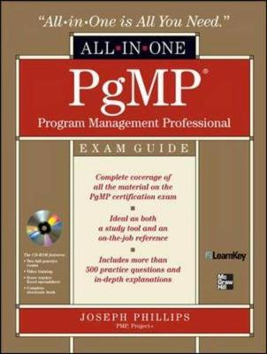 PgMP Program Management Professional All-in-One Exam Guide by Joseph Phillips