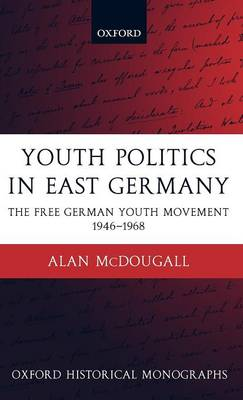Youth Politics in East Germany book