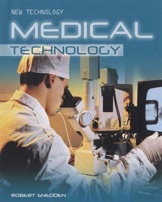 Medical Technology by Robert Snedden
