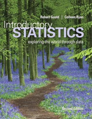 Introductory Statistics by Robert Gould