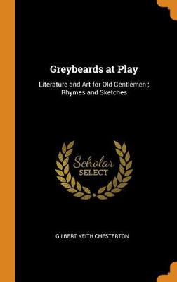 Greybeards at Play: Literature and Art for Old Gentlemen; Rhymes and Sketches book