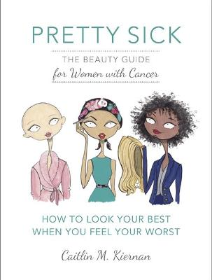 Pretty Sick by Caitlin Kiernan