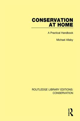 Conservation at Home: A Practical Handbook by Michael Allaby