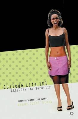 College Life 101 by Wendy Corsi Staub