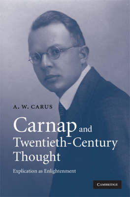Carnap and Twentieth-Century Thought book