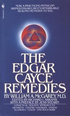 Edgar Cayce Remedies by William A. McGarey