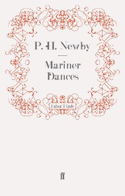 Mariner Dances by P. H. Newby