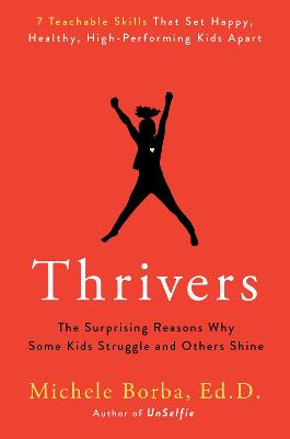 Thrivers by Michele Borba