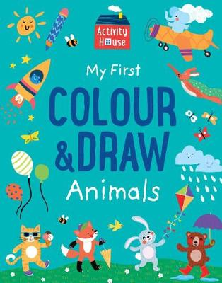 Activity House - My First Colour & Draw Animals book