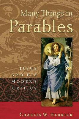 Many Things in Parables by Charles W. Hedrick