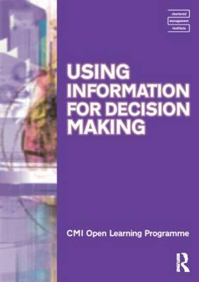 Using Information for Decision Making CMIOLP Diploma Level 4 by Kate Williams