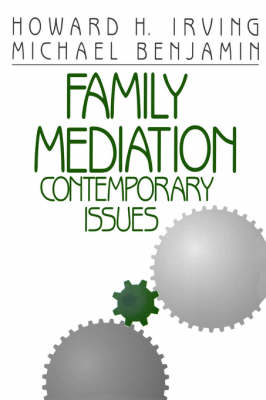 Family Mediation by Howard H. Irving