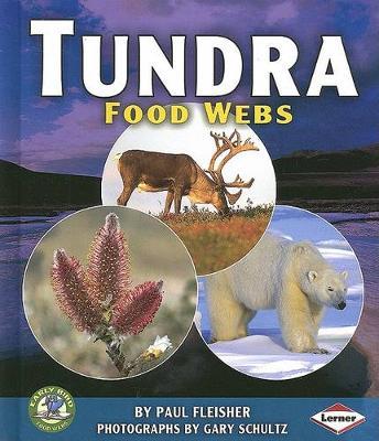 Tundra Food Webs by Fleisher, Paul