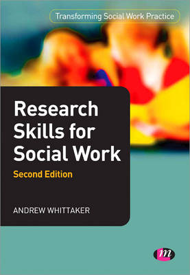 Research Skills for Social Work by Andrew Whittaker