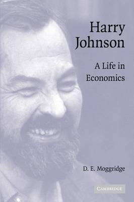 Harry Johnson by D. E. Moggridge