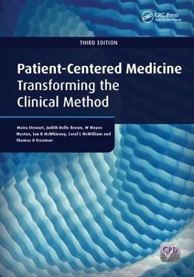 Patient-Centered Medicine, Third Edition by Moira Stewart