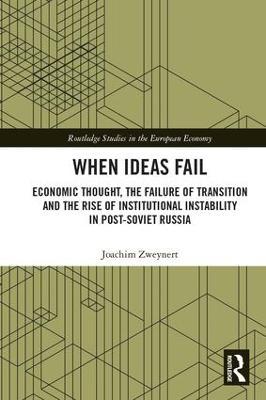 When Ideas Fail by Joachim Zweynert