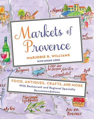 Markets of Provence by Marjorie Williams