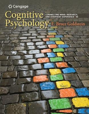 Cognitive Psychology : Connecting Mind, Research, and Everyday  Experience by Bruce Goldstein