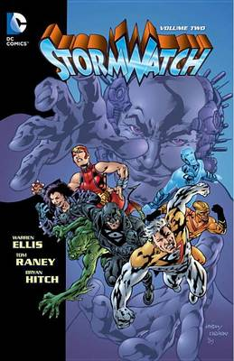 Stormwatch Volume 2 TP by Warren Ellis