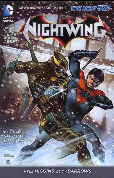 Nightwing: #2 Night of the Owls (The New 52) by Kyle Higgins