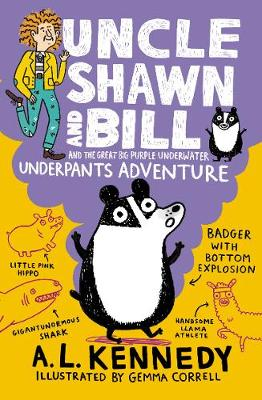 Uncle Shawn and Bill and the Great Big Purple Underwater Underpants Adventure book