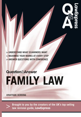 Law Express Question and Answer: Family Law (Q&A Revision Guide) by Jonathan Herring