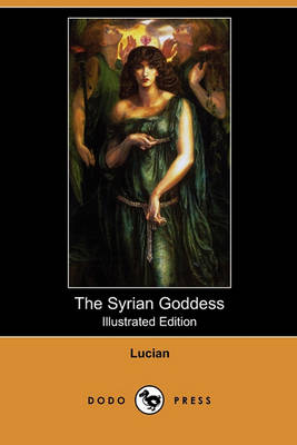 Syrian Goddess by Lucian