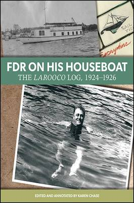 FDR on His Houseboat by Karen Chase