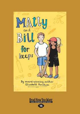 Matty and Bill for Keeps by Elizabeth Fensham