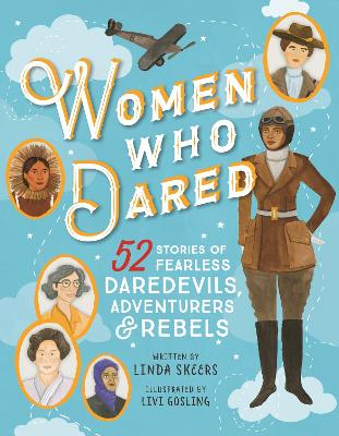 Women Who Dared by Meredith Costain
