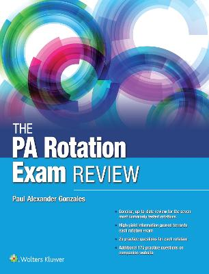 The PA Rotation Exam Review by Paul Gonzales