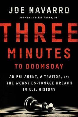 Three Minutes to Doomsday by Joe Navarro