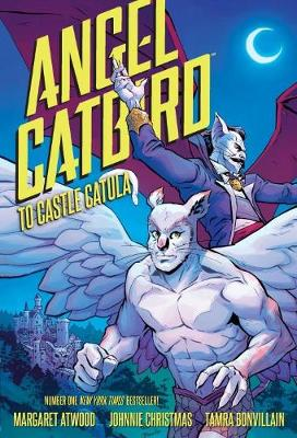 Angel Catbird Volume 2 by Margaret Atwood