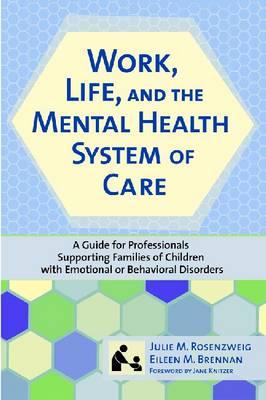 Work, Life, and the Mental Health Care System of Care book