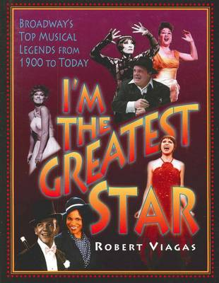 I'm the Greatest Star by Robert Viagas